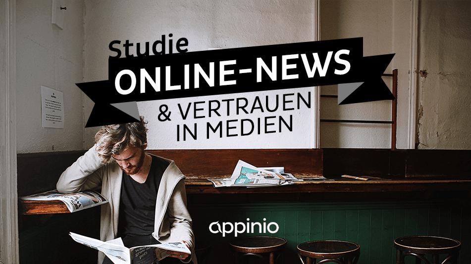 Appinio-Studie zu News-Websites und Vertrauen in Medien