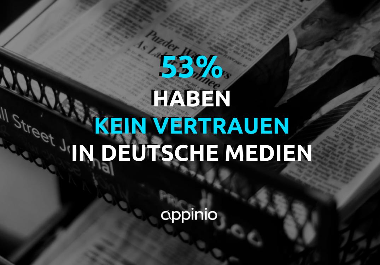 53% haben kein Vertrauen in deutsche Medien - Umfrage zu Online-News und Vertrauen in Medien