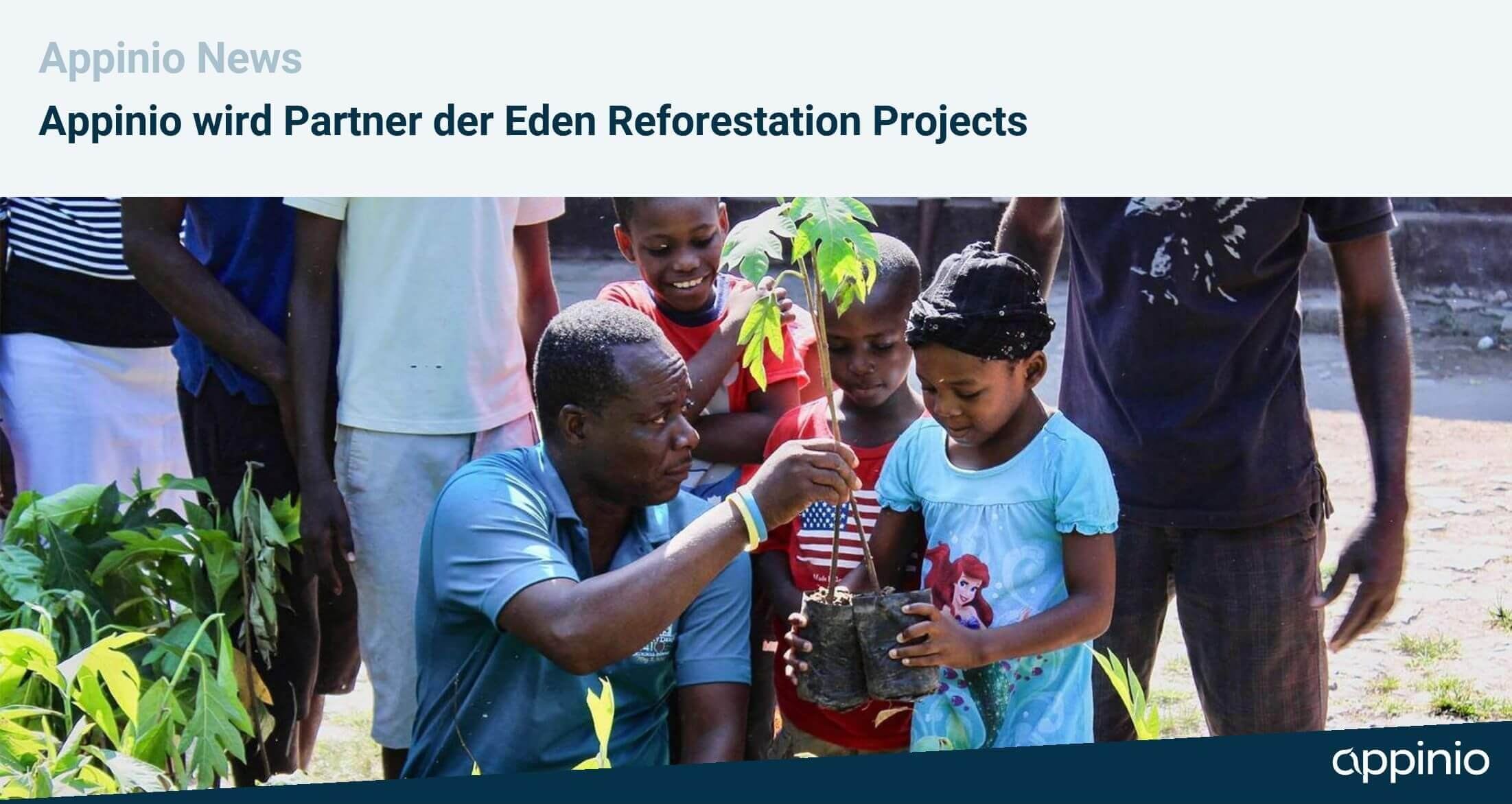 Appinio ist Partner der Eden Reforestation Projects